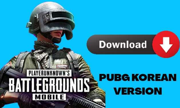 How to Download Pubg mobile Korean version