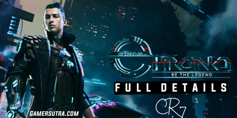 Operation Chrono: CR7 Character Full Details